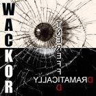 WACKOR Dramatically Different album cover