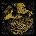WAKE Sowing the Seeds of a Worthless Tomorrow album cover