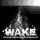 WAKE Surrounded By Human Filth album cover