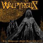 WALPYRGUS Live Walpurgis Night April 30th 2016 album cover