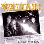 WALTARI Early Years album cover