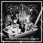 WARCOLLAPSE Crap, Scrap And Unforgivable Slaughter album cover