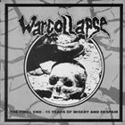 WARCOLLAPSE The Final End: 15 Years Of Misery And Despair album cover