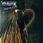 WARLOCK True as Steel album cover