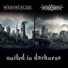 WAR//PLAGUE United In Darkness album cover