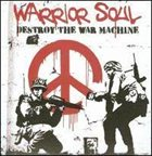 WARRIOR SOUL Destroy The War Machine album cover