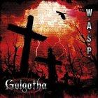 W.A.S.P. Golgotha album cover