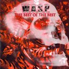 W.A.S.P. The Best of the Best album cover