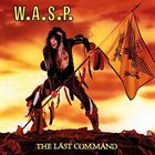 W.A.S.P. The Last Command album cover