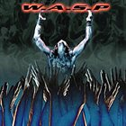 W.A.S.P. The Neon God, Part 2: The Demise album cover