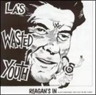 WASTED YOUTH Reagan's In album cover