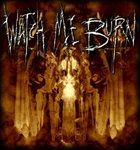 WATCH ME BURN Watch Me Burn album cover