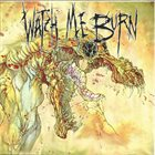 WATCH ME BURN Wolf That Ate the Sun album cover