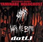 WATCH ME BURN Yaminabe Holocaust album cover