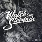 WATCH OUT STAMPEDE Tides album cover