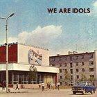 WE ARE IDOLS No Apologies album cover