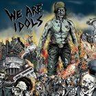 WE ARE IDOLS We Are Idols album cover