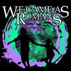 WE CAME AS ROMANS Demonstrations album cover