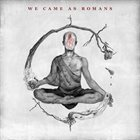 WE CAME AS ROMANS We Came As Romans album cover