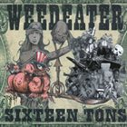 WEEDEATER Sixteen Tons album cover