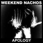 WEEKEND NACHOS Apology album cover