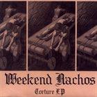 WEEKEND NACHOS Torture album cover