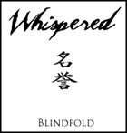 WHISPERED Blindfold album cover