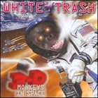 WHITE TRASH 3-D Monkeys in Space album cover