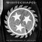 WHITECHAPEL The Brotherhood Of The Blade album cover