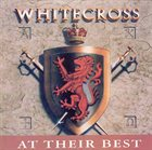 WHITECROSS At Their Best album cover