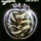 WHITESNAKE Come An' Get It album cover