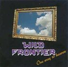 WILD FRONTIER One Way to Heaven album cover