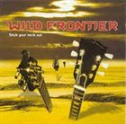 WILD FRONTIER Stick Your Neck Out album cover