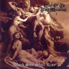 WIND OF THE BLACK MOUNTAINS Black Sun Shall Rise album cover
