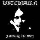 WITCHBURN Following the Witch album cover
