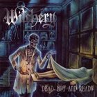 WITCHERY Dead, Hot and Ready album cover