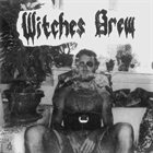 WITCHES BREW Reefer I album cover
