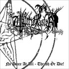 WITCHMASTER No Peace At All / Thrash Or Die album cover