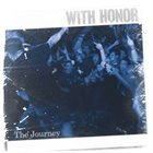 WITH HONOR The Journey album cover
