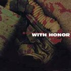 WITH HONOR With Honor album cover