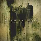 WITH PASSION In the Midst of Bloodied Soil album cover