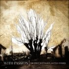WITH PASSION The First Battalion: Battle Ensues album cover