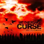 WITHERING CURSE Only Ashes Remains album cover