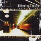 WITHERING SURFACE Force the Pace album cover