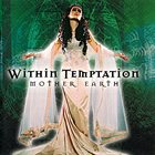 WITHIN TEMPTATION Mother Earth Album Cover