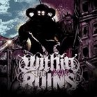 WITHIN THE RUINS Invade album cover