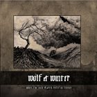 WOLF & WINTER When the Cold Earth Rests in Silence album cover
