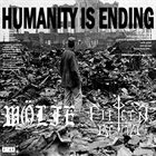 WÖLFE Humanity Is Ending album cover