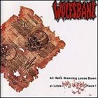 WOLFSBANE All Hell's Breaking Loose Down at Little Kathy Wilson's Place! album cover