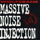 WOLFSBANE Massive Noise Injection album cover